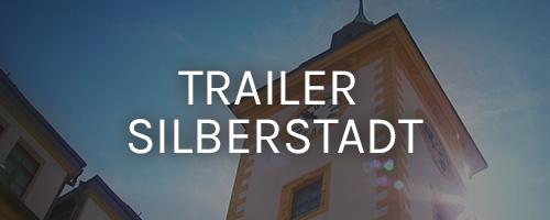 Trailer Silberstadt